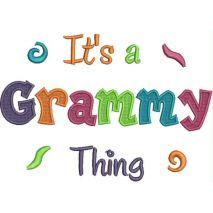 It's a Grammy Thing Fill Stitch (5x7) Snap Shot