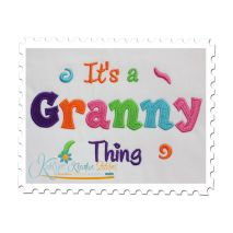 It's a Granny Thing Fill (5x7)