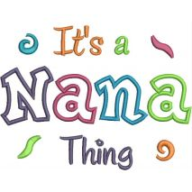 It's a Nana Thing Applique Snap Shot