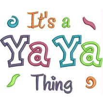 It's a Ya Ya Thing Applique Snap Shot