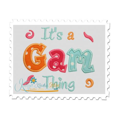 It's a Gam Thing Applique