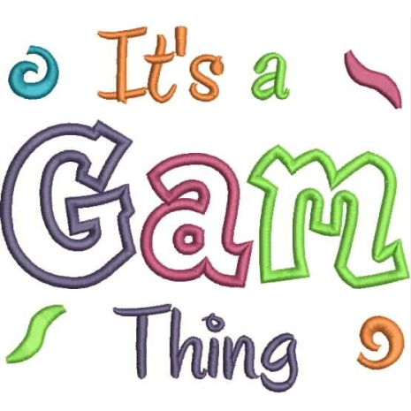 It's a Gam Thing Applique Snap Shot