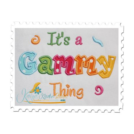 It's a Gammy Thing Applique