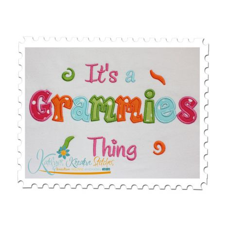 It's a Grammies Thing Applique (6x10 and 11x7)