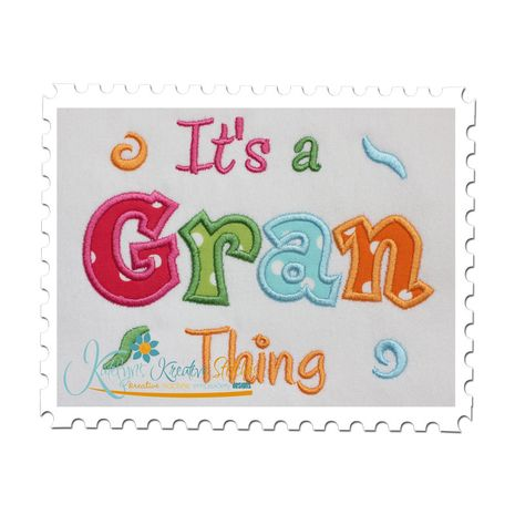 It's a Gran Thing Applique