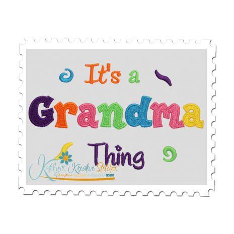 It's a Grandma Thing Fill (5x7)