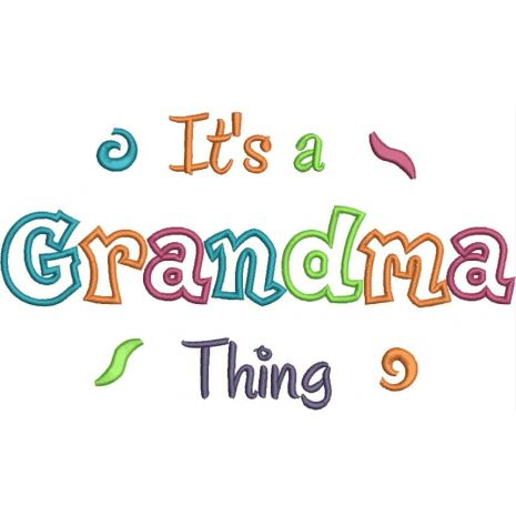 It's a Grandma Thing Fill (6x10 and11x7) Snap Shot