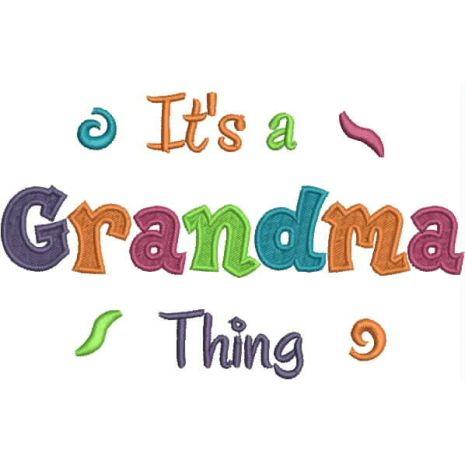 It's a Grandma Thing Fill (5x7) Snap Shot