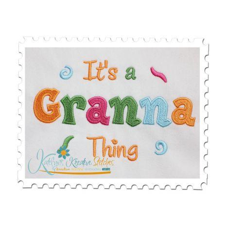 It's a Granna Thing Fill (5x7)