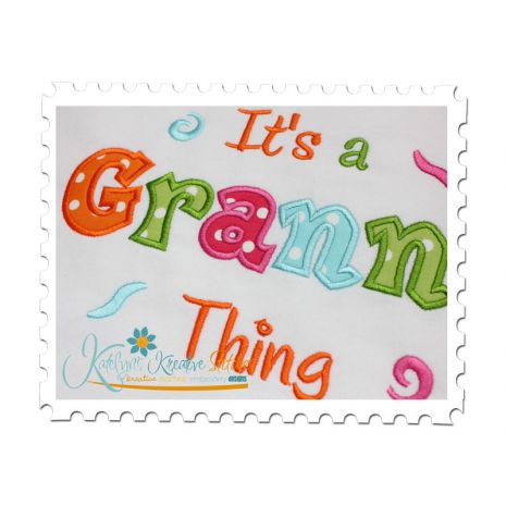 It's a Granna Thing Applique (6x10 and 11x7) Close Up