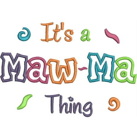 It's a Maw-Ma Thing Applique Snap Shot