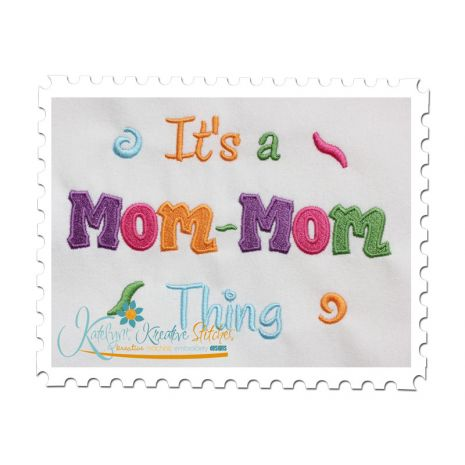 It's a Mom-Mom Thing Fill (5x7)