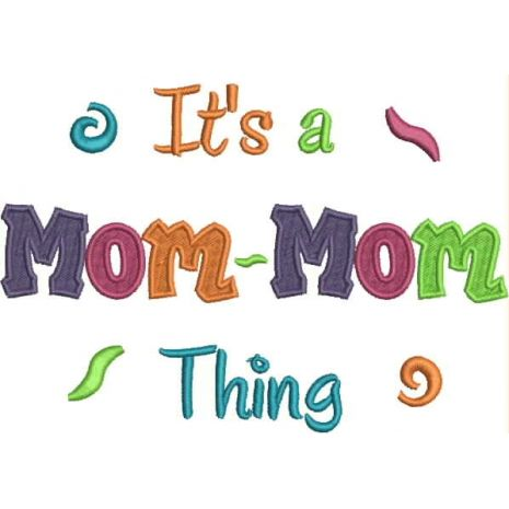 It's a Mom-Mom Thing Fill (5x7) Snap Shot