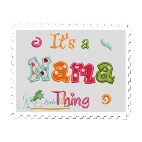 It's a Nama Thing Applique