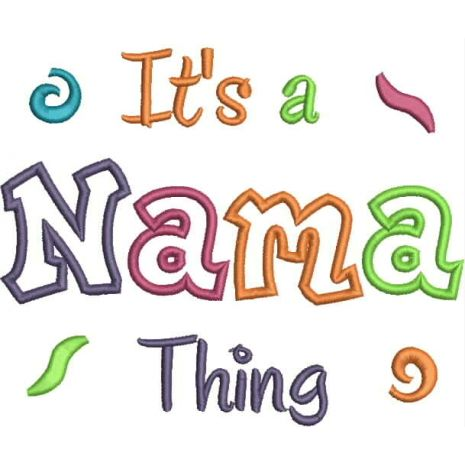 It's a Nama Thing Applique Snap Shot