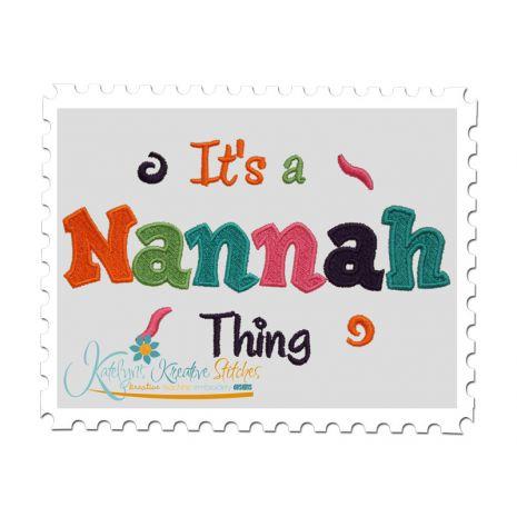 It's a Nannah Thing Fill (5x7)