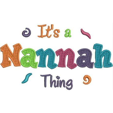 It's a Nannah Thing Fill (5x7) Snap Shot