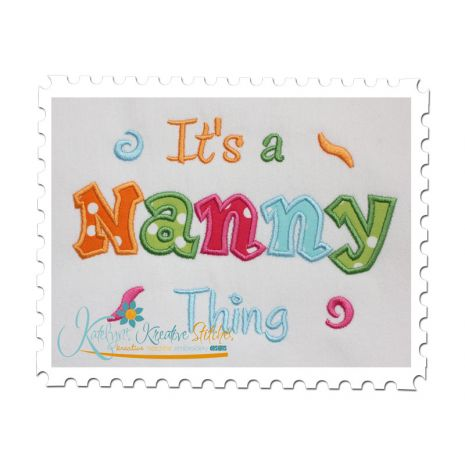 It's a Nanny Thing Applique