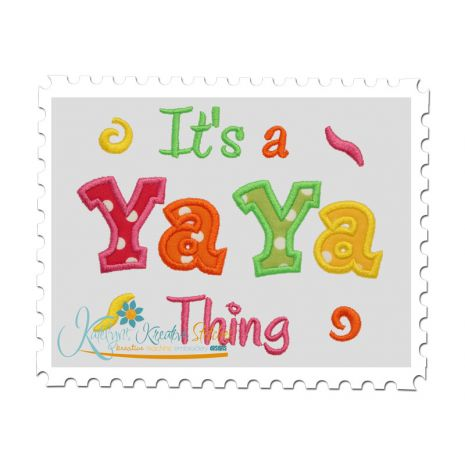 It's a Ya Ya Thing Applique
