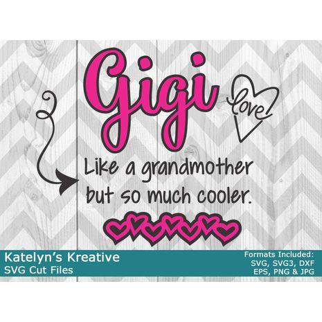 Gigi But Cooler