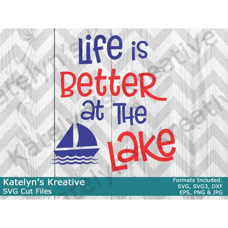Life is Better at the Lake SVG Files