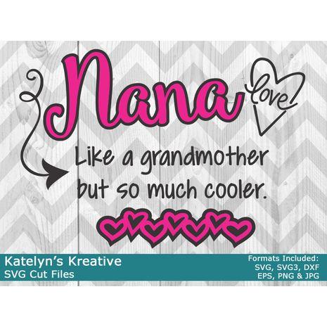 Nana But Cooler